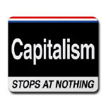 Capitalism Stops At Nothing Mousepad